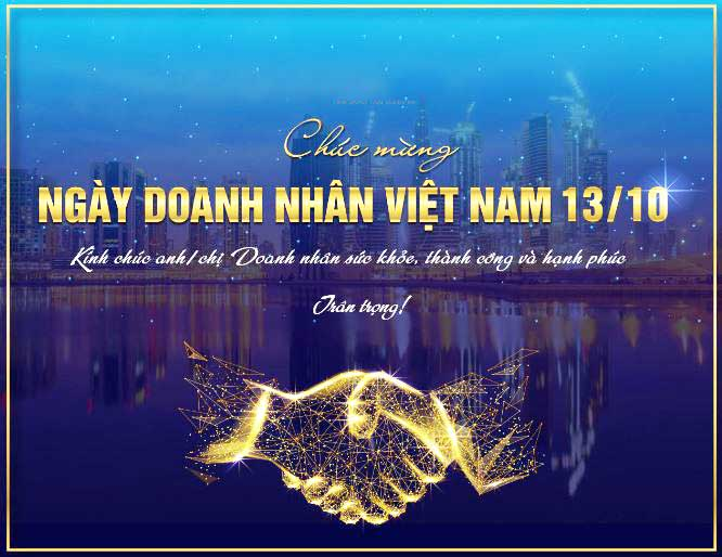 Chúc mừng ngày Doanh Nhân Việt Nam 13/10/2021